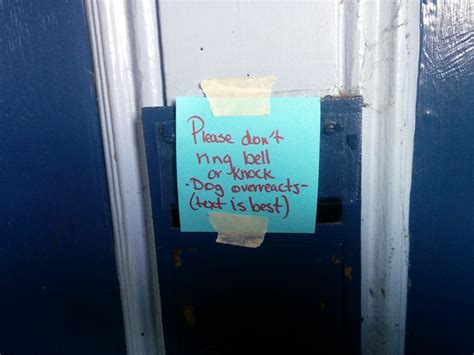 Please don't ring doorbell, dog overreacts, sign, Cindy's