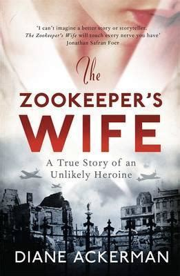 The Zookeeper's Wife : Diane Ackerman : 9780755365036